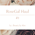 RoseGal Haul | #2