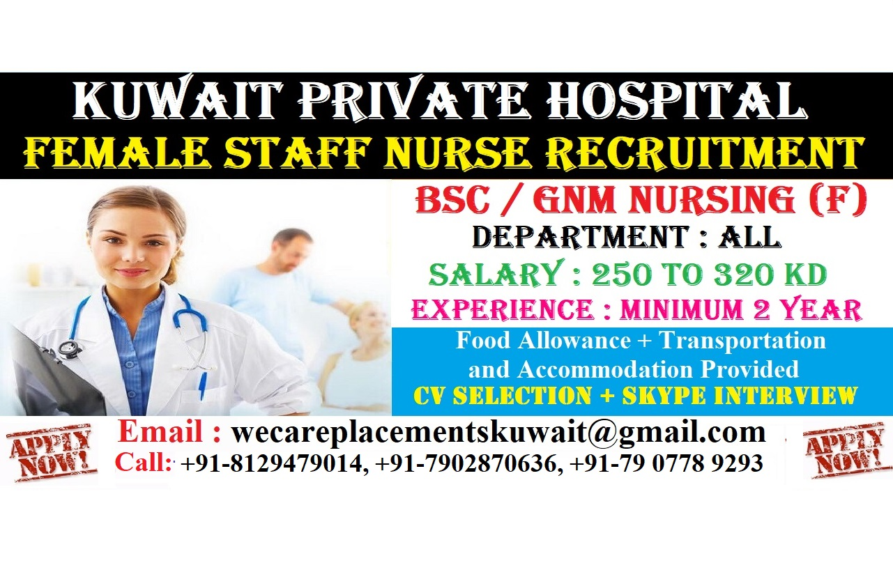 Female Staff Nurse For Kuwait Private Hospital