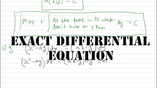EXACT DIFFERENTIAL EQUATIONS FULL LECTURE