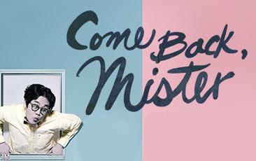 Sinopsis Drama Korea Come Back Mister