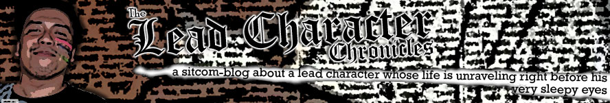 The Lead Character Chronicles