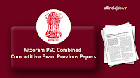 Mizoram PSC Combined Competitive Exam Previous Papers