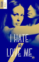 http://leslecturesdeladiablotine.blogspot.fr/2017/05/i-hate-u-love-me-tome-1-de-tessa-wolf.html