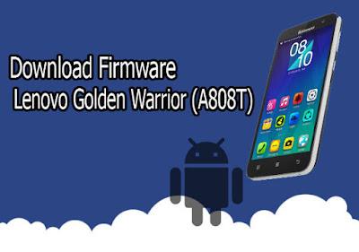 Download Firmware Lenovo A808T KitKat 4.4.2