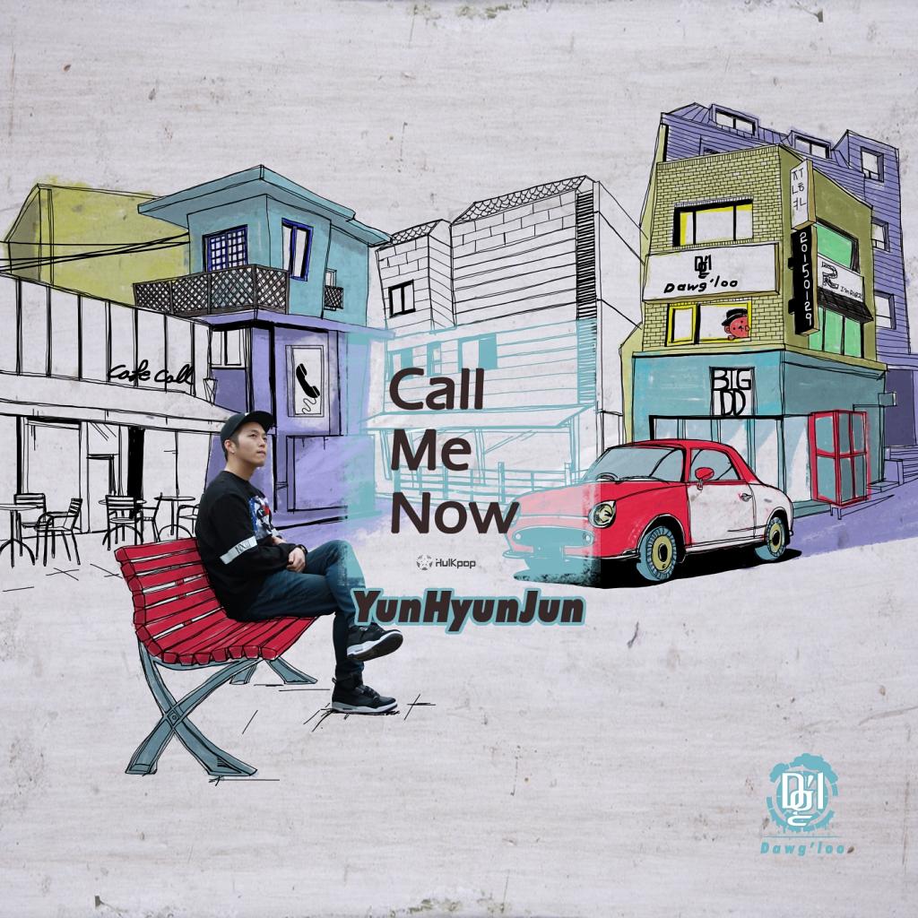 [Single] Yun Hyun Jun – Call Me Now