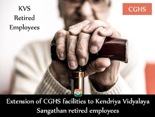 KVS: Extension of CGHS facilities to Kendriya Vidyalaya Sangathan retired employees