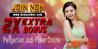Pengertian Judi Poker Online