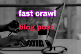 blogger blogs post ko jaldi crawl kaise karaye-full guide