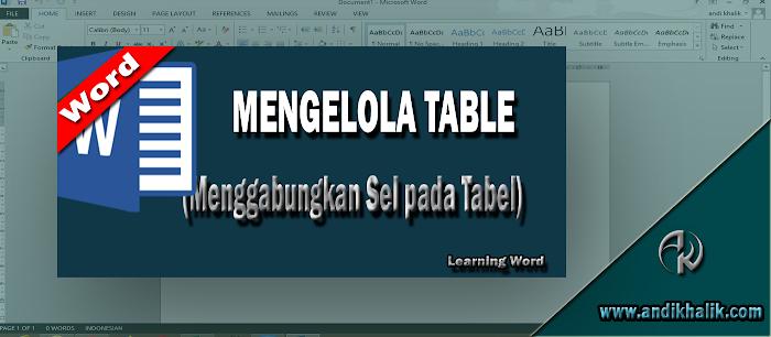 Berikut Cara Menggabungkan Sel pada Tabel di Word