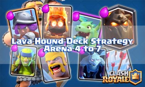 Strategi Deck Lava Hound Arena 4 Sampai 7 Clash Royale