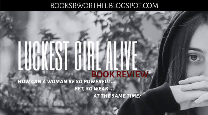 Picture of a girl. Girl power. A book review on luckiest girl alive