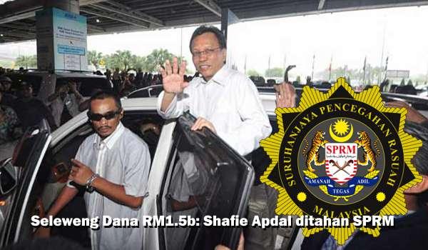 Seleweng Dana RM1.5b: Shafie Apdal Ditahan SPRM