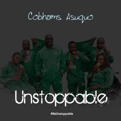 DOWNLOAD MP3 : Cobhams  Asuquo - Unstoppable