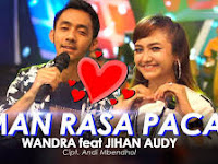[5.89 Mb] Download JIHAN AUDY feat WANDRA - TEMAN RASA PACAR