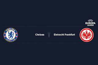 Match Preview Chelsea v Eintracht Frankfurt Europa League