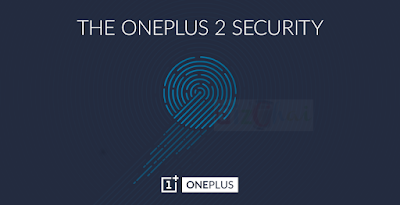 Breaking: OnePlus 2 to feature finger print sensor, Android L imminent!