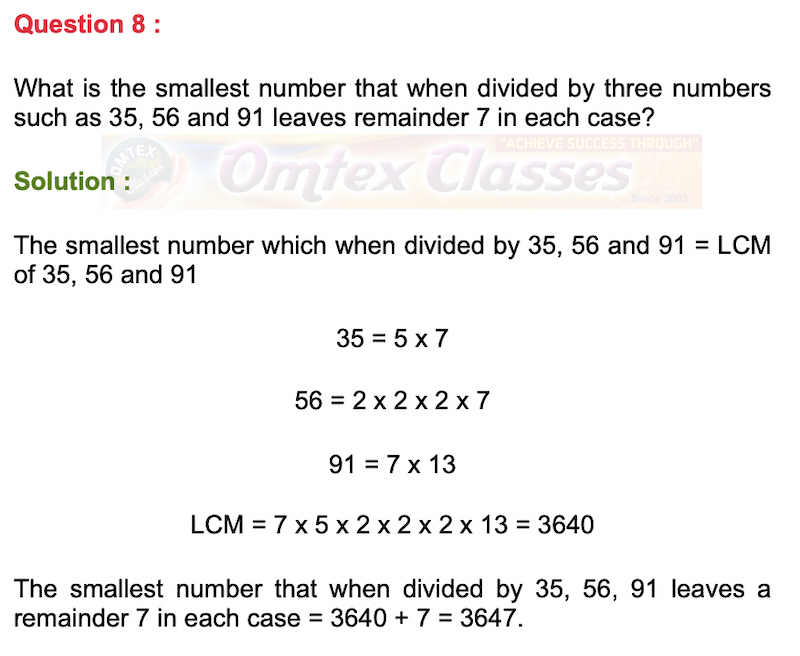 What is the smallest number that when divided by three numbers such as 35, 56 and 91 leaves remainder 7 in each case?