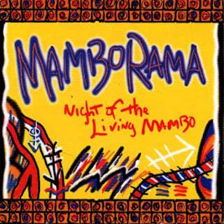 NIGHT OF THE LIVING MAMBO - MAMBORAMA (2000)