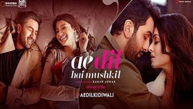 Ae Dil Hai Mushkil Full Movie