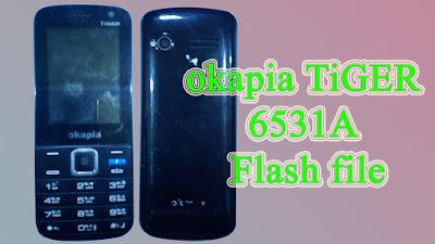 okapia TiGER 6531A Flash file 1000% tested