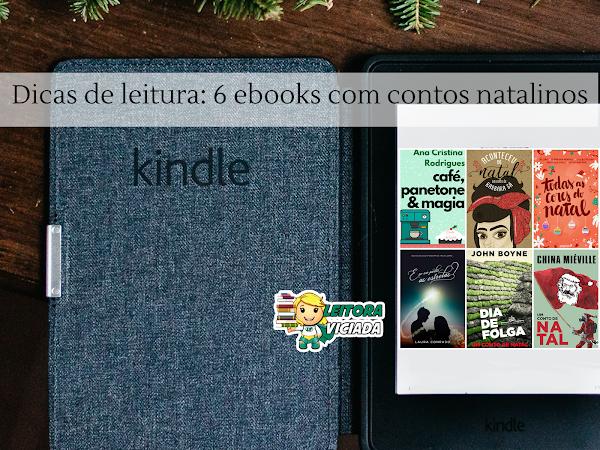 Dicas de leitura: 6 eBooks com contos natalinos