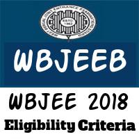 Wbjee Eligibility Criteria 2018