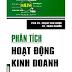 SÁCH SCAN - Phân tích hoạt động kinh doanh (PGS.TS. Phạm Văn Dược & TS. Trần Phước)