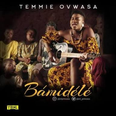 VIDEO: Temmie  Ovwasa - Bamidele