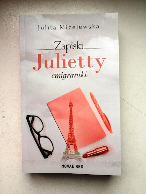 """Recenzje #93 - """"Zapiski Julietty emigrantki"""" - okładka książki pt.""""Zapiski Julietty emigrantki"""""""