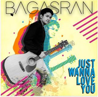 Kunci gitar Bagasran - Just Wanna Love You