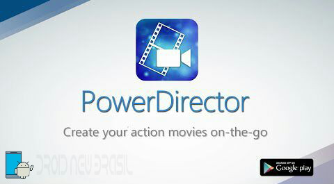 CyberLink PowerDirector Video Editor Unlocked Apk v5.0.0 Android