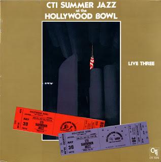 CTI All-Stars - 1977 - CTI Summer Jazz At The Hollywood Bowl Live Three