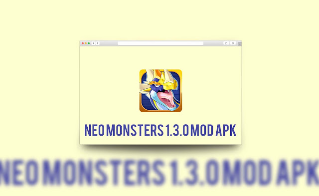Download Android Neo Monsters 1.3.0 Mod Apk For Android Download