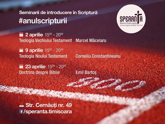 Seminarii despre Scriptura la Speranta Timisoara - 02,09,23 aprilie 2016