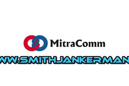 Lowongan Kerja PT. MitraComm Ekasarana Pekanbaru Februari 2018