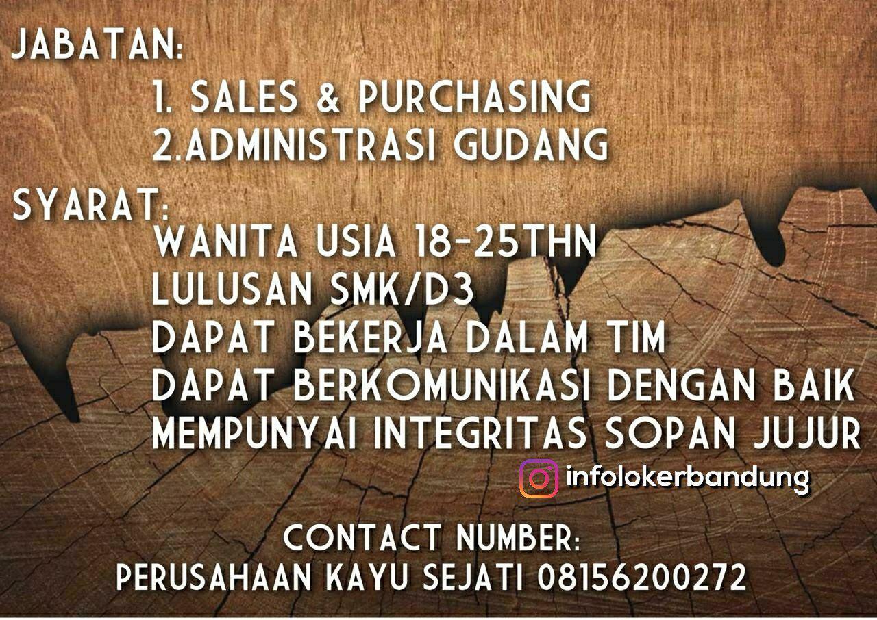 Lowongan Kerja Perusahaan Kayu Sejati Bandung November 2018