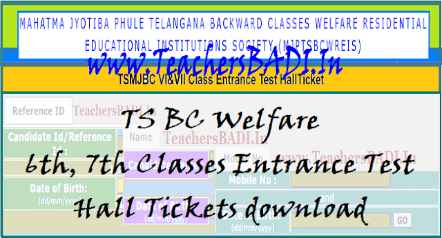 ts mjbc 6th, 7th,7th,8th class entrance test hall tickets 2019,mjp ts bc residential 6th, 7th,7th,8th classes admission test hall tickets 2019,mjptbcwreis 6th, 7th,7th,8th class entrance test hall tickets 2019,ts bc welfare entrance test hall tickets