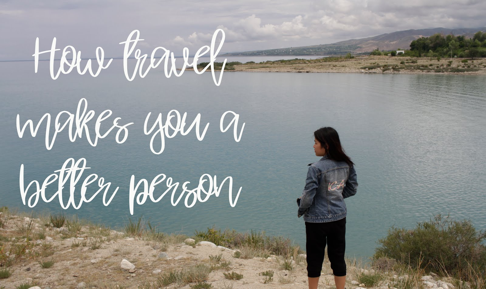 How travel makes you a better person
