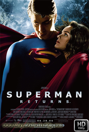Superman Regresa [1080p] [Latino-Ingles] [MEGA]