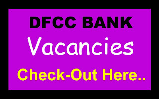 DFCC Bank Vacancies