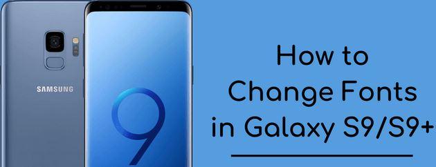 cara mengganti font di Galaxy S9 dan S9 plus