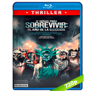 12 Horas Para Sobrevivir El Año De La Eleccion (2016) BRRip 720p Audio Dual Latino-Ingles