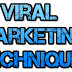 Viral Marketing Techniques You Most Try Today