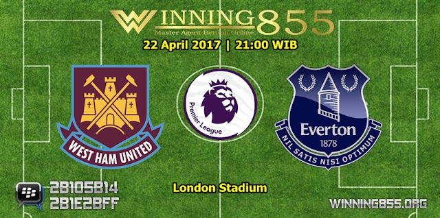 Prediksi Skor West Ham vs Everton 22 April 2017