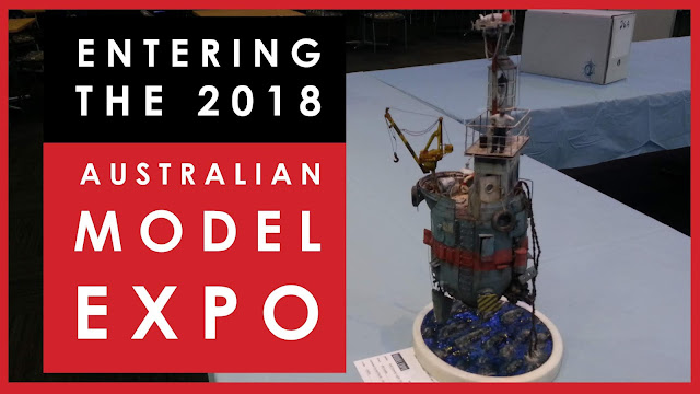 Entering my scale model at the 2018 Australian Model Expo