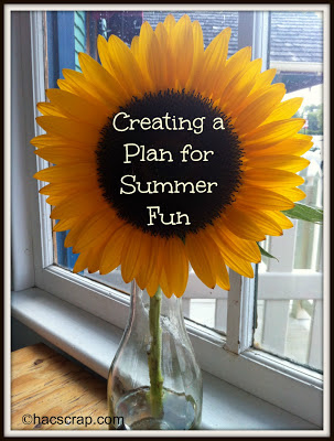 Ideas for creating a plan to have the most fun ever this summer