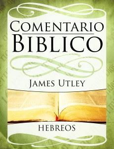 Bob Utley-Comentario Bíblico-Hebreos-