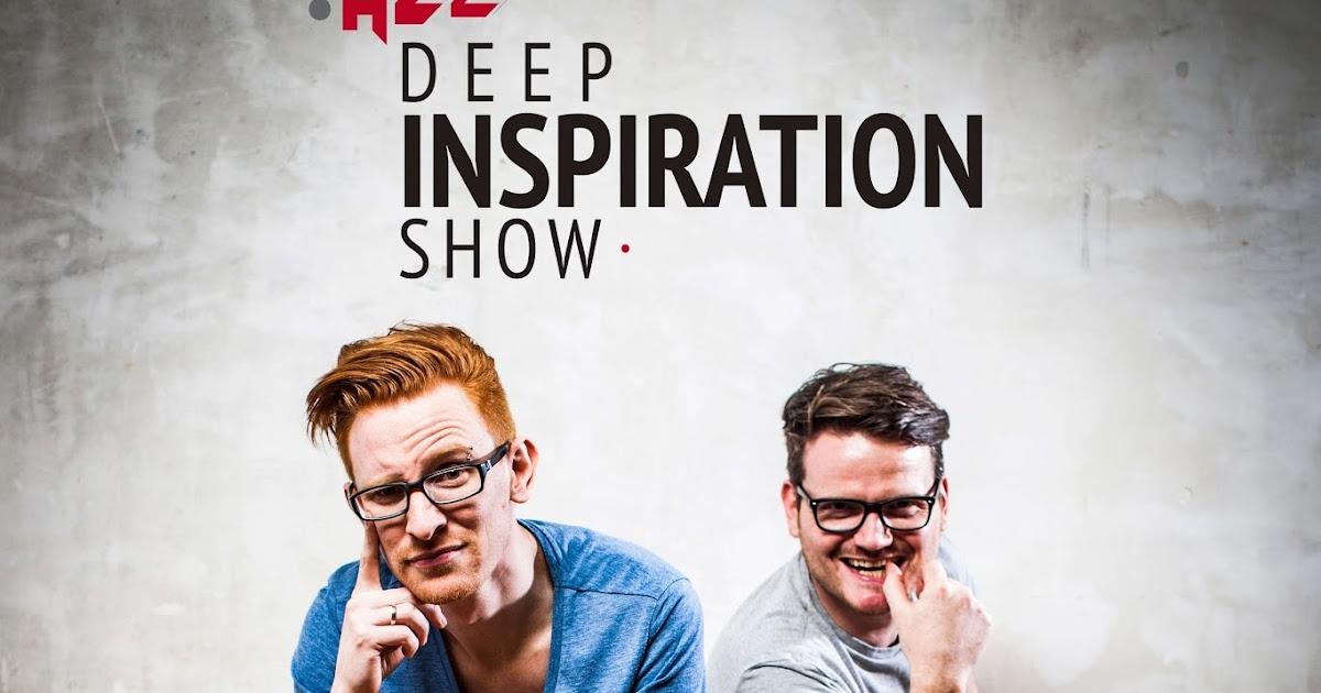 Deep Inspiration Show : Show 258