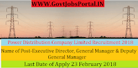 Manipur State Power Distribution Company Limited Recruitment 2018– 23 Executive Director, General Manager & Deputy General Manager
