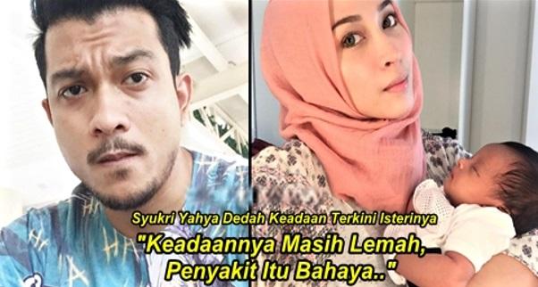"""""""Keadaannya Masih Lemah, Penyakit Itu Bahaya.."""" - Syukri Yahya Dedah Keadaan Terkini Isterinya"""